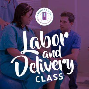 Labor & Delivery Class