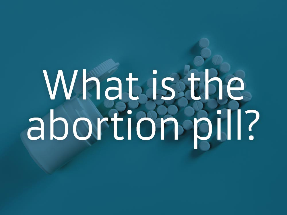 What is the abortion pill?